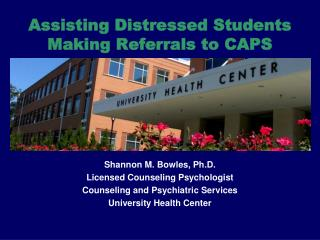 Assisting Distressed Students Making Referrals to CAPS