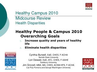 Healthy Campus 2010 Midcourse Review Health Disparities