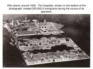 Ellis Island, c. 1930, showing hospital buildings in the foreground