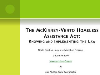 The McKinney-Vento Homeless Assistance Act: Knowing and Implementing the Law