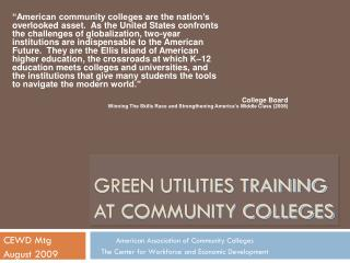 Green Utilities TRAINING AT Community Colleges