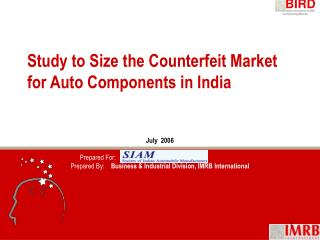 Study to Size the Counterfeit Market for Auto Components in India