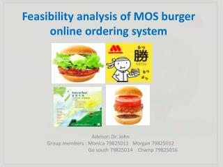 Feasibility analysis of MOS burger  online ordering system