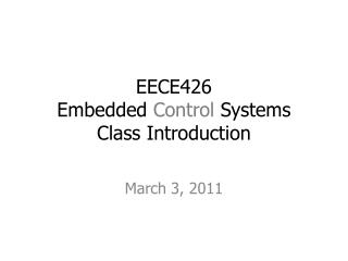 EECE426 Embedded  Control  Systems Class Introduction