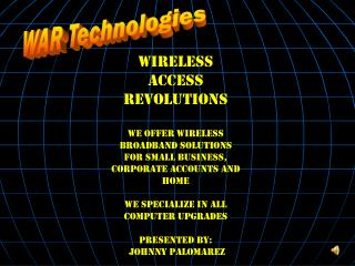 Wireless Access Revolutions