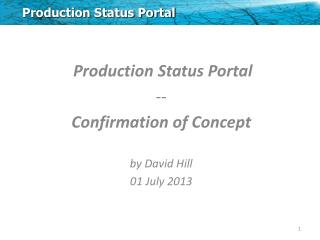 Production Status Portal