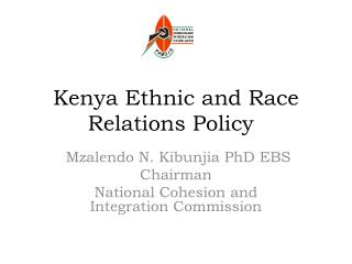 Kenya Ethnic and Race Relations Policy