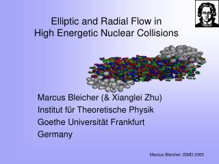Elliptic and Radial Flow in  High Energetic Nuclear Collisions