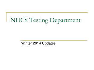 NHCS Testing Department