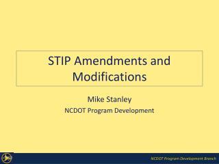 STIP Amendments and Modifications