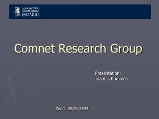 Comnet Research Group