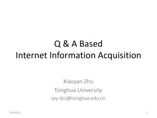 Q & A Based  Internet Information Acquisition