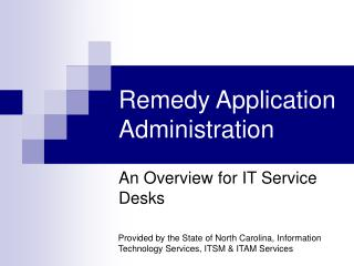 Remedy Application Administration