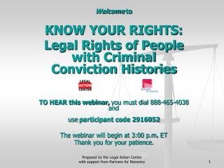 Welcome  to  KNOW YOUR RIGHTS:   Legal Rights of People with Criminal Conviction Histories