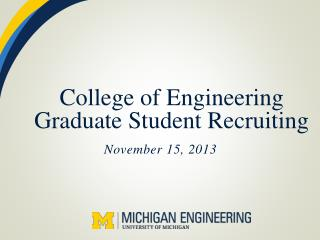 College of Engineering Graduate Student Recruiting