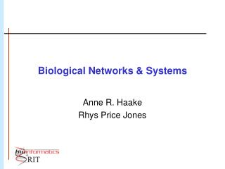 Biological Networks & Systems