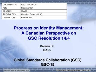 Progress on Identity Management:  A Canadian Perspective on  GSC Resolution 14/4