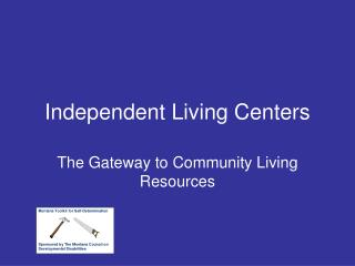 Independent Living Centers