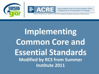 Implementing Common Core and Essential Standards