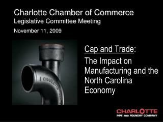 Charlotte Chamber of Commerce Legislative Committee Meeting November 11, 2009