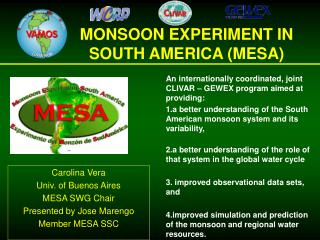 MONSOON EXPERIMENT IN SOUTH AMERICA (MESA)