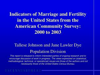 Tallese Johnson and Jane Lawler Dye Population Division