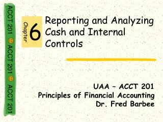 Reporting and Analyzing Cash and Internal Controls