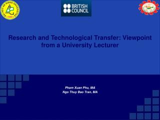 Research and Technological Transfer: Viewpoint from a University Lecturer