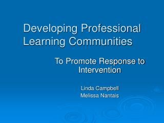 Developing Professional Learning Communities