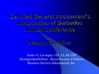Certified General Accountant's Association of Barbados  Annual Conference Wealth Creation