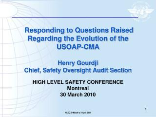 HIGH LEVEL SAFETY CONFERENCE Montreal  30 March 2010