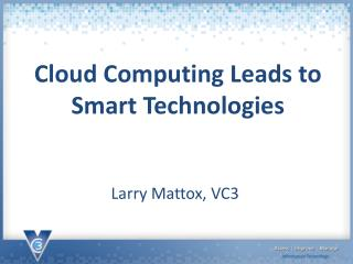 Cloud Computing Leads to Smart Technologies