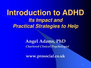 Introduction to ADHD Its Impact and  Practical Strategies to Help