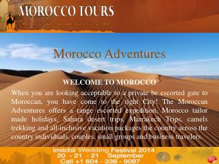 Morocco the city full of adventures