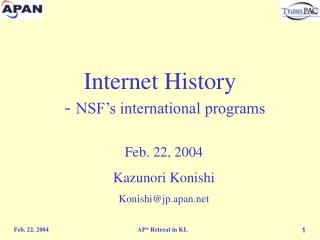 Internet History   -  NSF's international programs