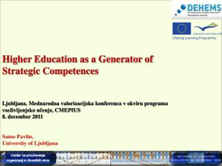Higher Education as a Generator of  Strategic  Competences