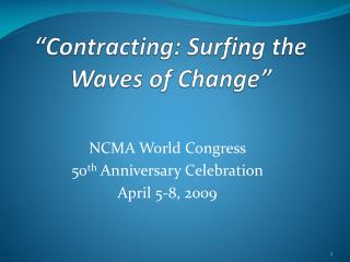 """Contracting: Surfing the Waves of Change"""