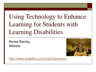 Using Technology to Enhance Learning for Students with Learning Disabilities