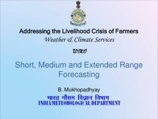 Addressing the Livelihood Crisis of Farmers Weather & Climate Services WMO