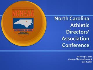 North Carolina Athletic Directors' Association Conference