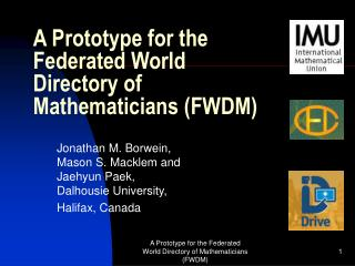 A Prototype for the Federated World Directory of Mathematicians (FWDM)
