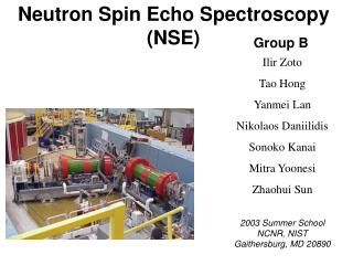 Neutron Spin Echo Spectroscopy (NSE)