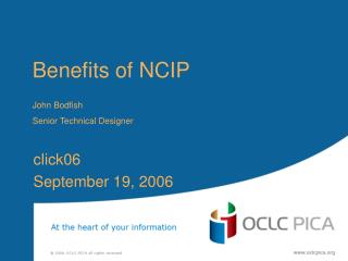 Benefits of NCIP