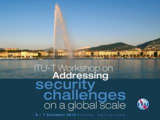 Session 4.2:  Creation of national ICT security infrastructure for developing countries