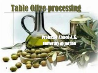 Table Olive processing