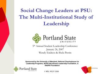 Social Change Leaders at PSU:  The Multi-Institutional Study of Leadership