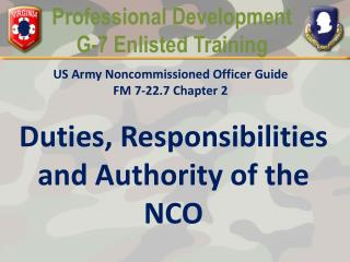 Duties, Responsibilities and Authority of the NCO