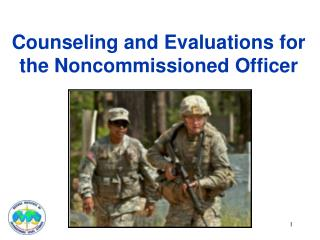 Counseling and Evaluations for the Noncommissioned Officer