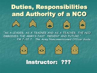 Duties, Responsibilities and Authority of a NCO