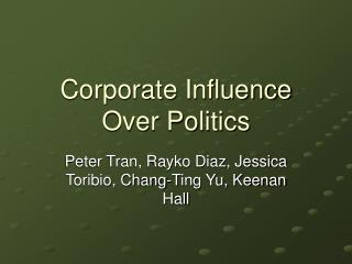 Corporate Influence Over Politics